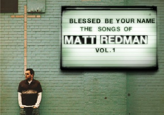 Originally recorded by Matt Redman